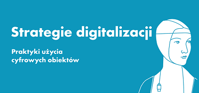 Fot. MIK. Strategie Digitalizacji. 2015.